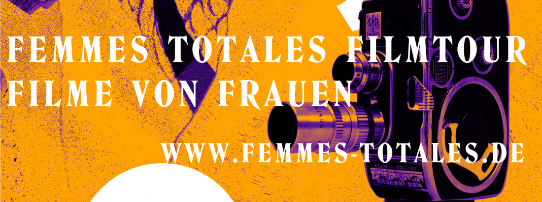 Femmes Totales – Fünf Filmlöwinnen auf Kinotour