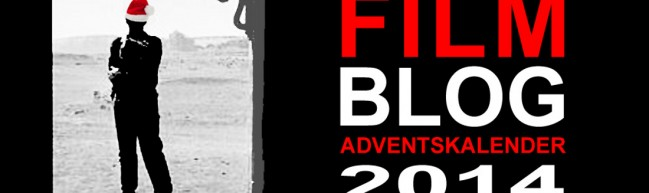 Filmblog Adventskalender 2014 - Türchen Nummer 21