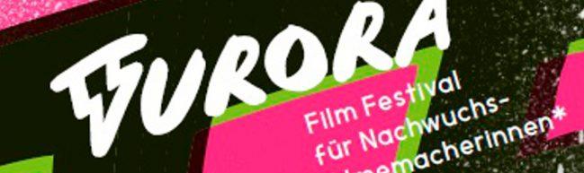 Interview: FURORA - Das Berliner Festival für junge Filmemacherinnen