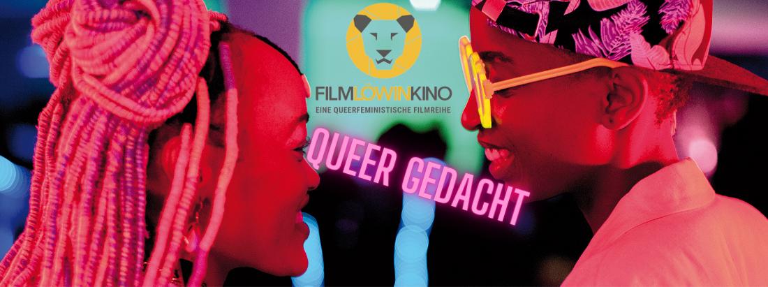 FILMLÖWINkino: Queer Gedacht